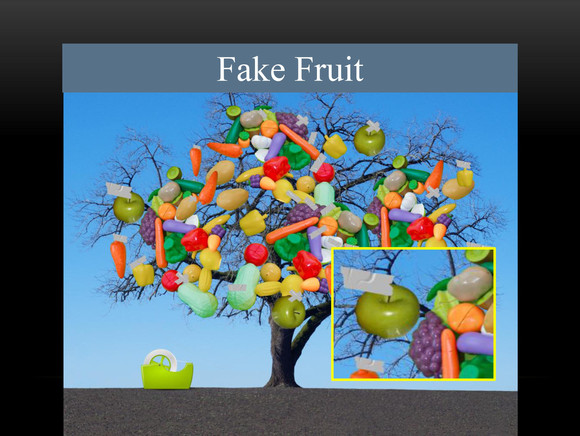 Fake Fruit