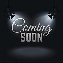 Coming Soon .jpg