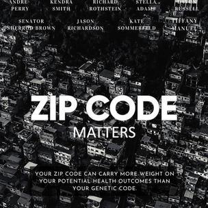 ZIP CODE MATTERS by  Sena Mourad Friedman