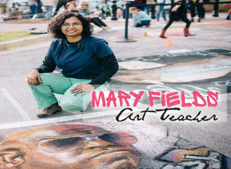 Mary Fields: Art Teacher