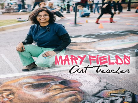 Mary Fields: Art Teacher