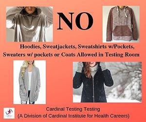NO Hoodies, Sweatjackets, or Coats FINAL