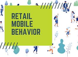 Retail Mobile Behavior