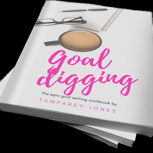 Goal Digging