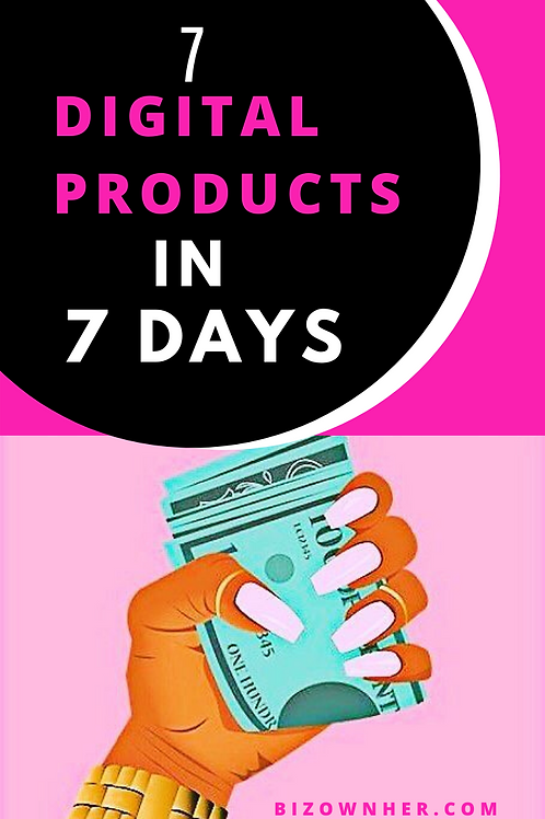 """7 Digital Products In 7 Days: """"Amazing Product Creation!"""""""