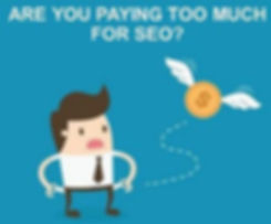 Are You Paying Too Much for SEO?