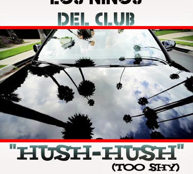 Los Niños Del Club - Hush Hush OUT NOW on Royal Casino Records
