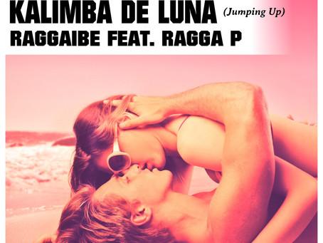 Raggaïbe - Kalimba De Luna feat. Ragga P (Jumping Up).