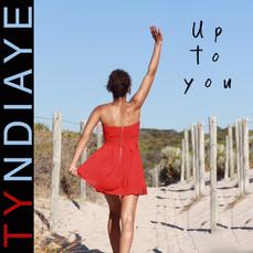 Pochette Up to you - Tyndiaye.JPG