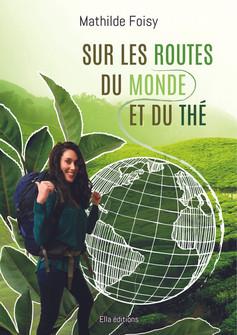 Sur les routes du monde et du thé