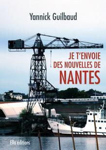 Je t'envoie des nouvelles de Nantes