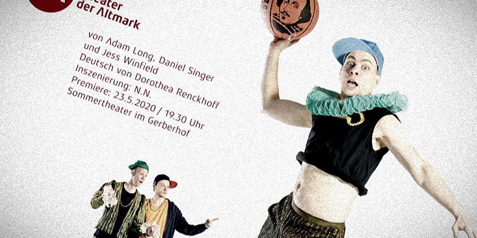 Premiere: Shakespeares sämtliche Werke (leicht gekürzt)