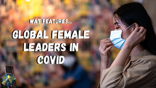 Countries with Female Leaders Continue to Successfully Manage COVID-19