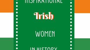 Inspirational Irish Women in History
