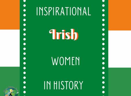 Inspirational Irish Women in History