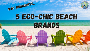 5 Eco-chic Beach Brands