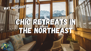Chic Retreats in the Northeast