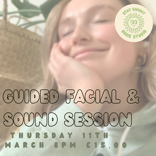 Facial Massage & Sound Bath Session (11th March 2021)