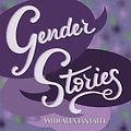 gender stories podcast.jpeg