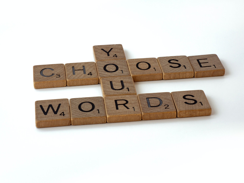 """scrabble letters saying """"choose your words"""""""