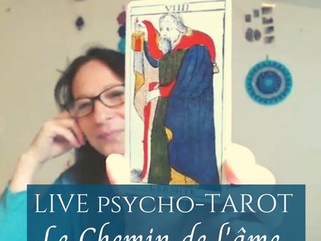 Live psycho-tarot : Le chemin de l'ame