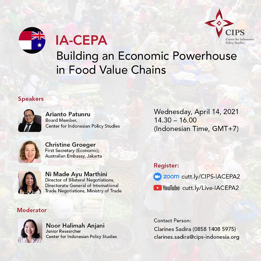 IA-CEPA: Building an Economic Powerhouse in Food Value Chains