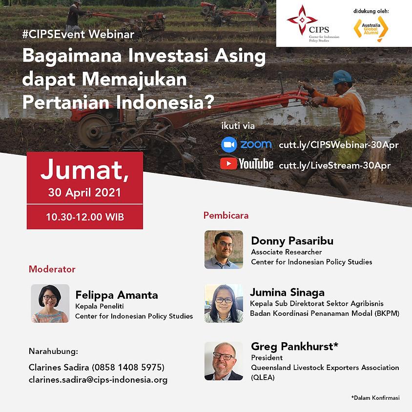 Bagaimana Investasi Asing dapat Memajukan Pertanian Indonesia?