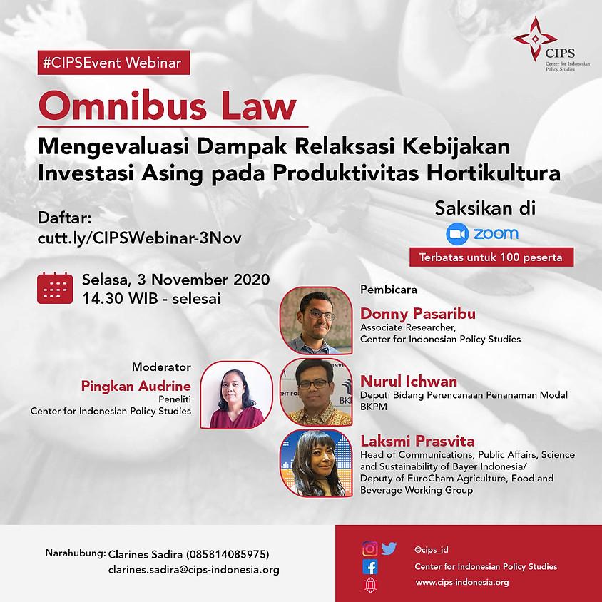 Omnibus Law: Mengevaluasi Dampak Relaksasi Kebijakan Investasi Asing pada Produktivitas Hortikultura