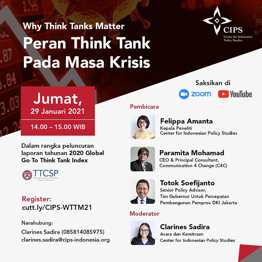 Why Think Tanks Matter: Peran Think Tank Pada Masa Krisis