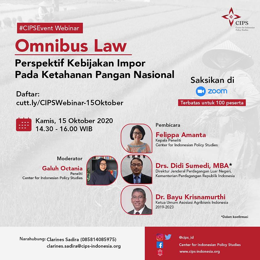 Omnibus Law: Perspektif Kebijakan Impor Pada Ketahanan Pangan Nasional