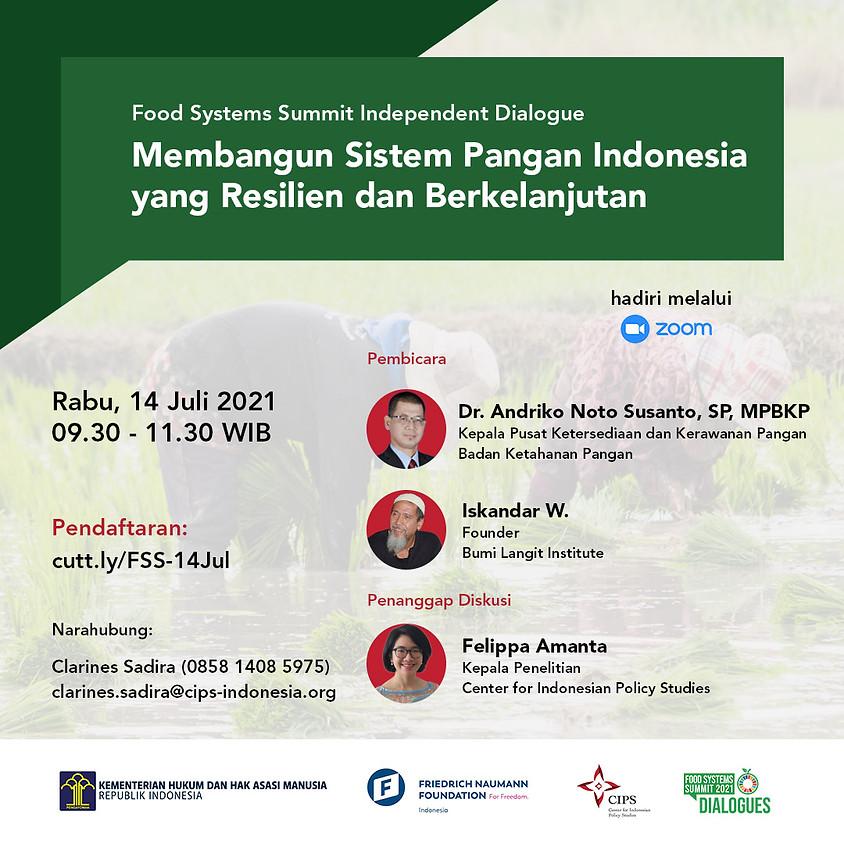 Food Systems Summit Independent Dialogue 2: Membangun Sistem Pangan Indonesia yang resilien dan Berkelanjutan