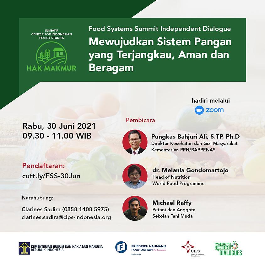 """Food Systems Summit Independent Dialogue: """"Hak MakMur - Mewujudkan Sistem Pangan yang Terjangkau, Aman dan Beragam"""""""
