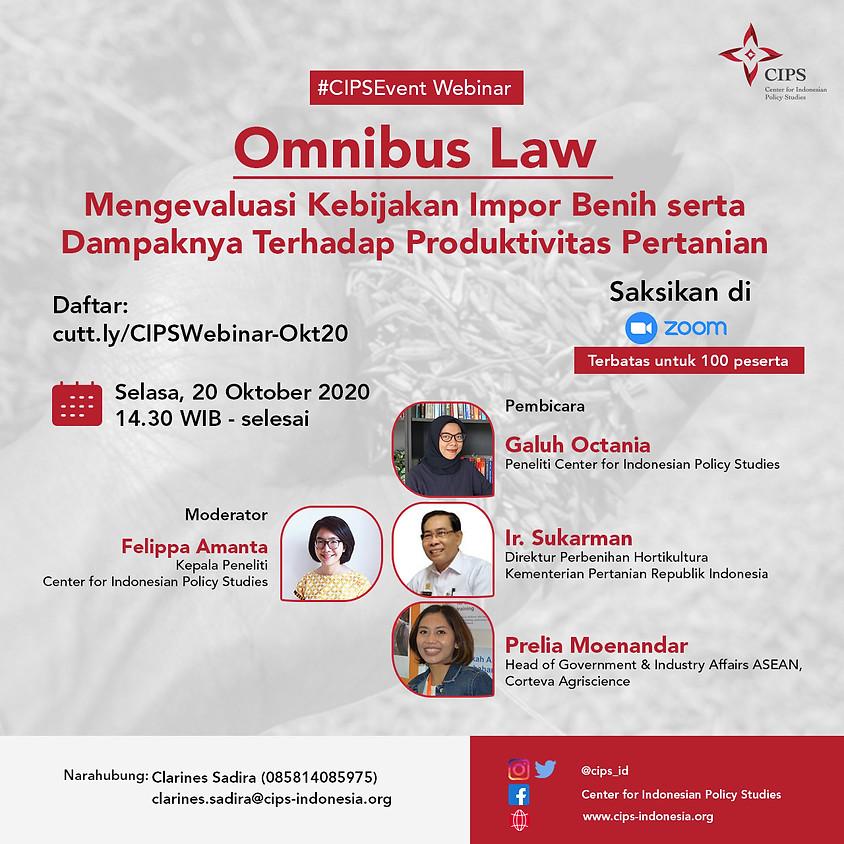 Omnibus Law: Mengevaluasi Kebijakan Impor Benih serta Dampaknya Terhadap Produktivitas Pertanian Lokal