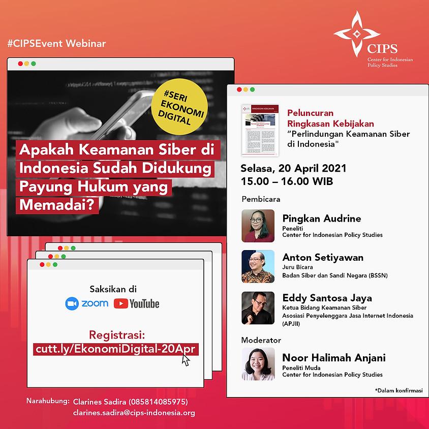 Seri Ekonomi Digital: Apakah Keamanan Siber di Indonesia Sudah Didukung Payung Hukum yang Memadai?