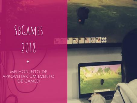 Minha experiência na SBGames + Melhor jeito de aproveitar um evento de jogos!