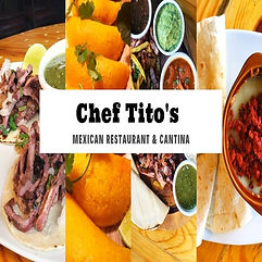 Chef Tito's Mexican Restaurant and Cantina.jpg