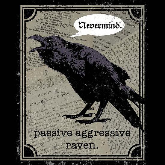 8x10 Print: Passive Aggressive Raven