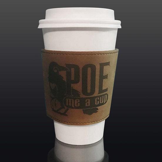 Leatherette Coffee Sleeve: Poe Me a Cup