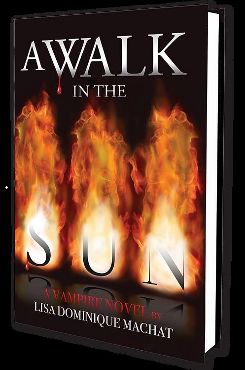 A WALK IN THE SUN - HARD COVER