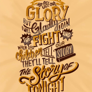 The Story of Tonight — Hamilton Musical Lyric