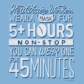 45 Minutes Wear A Mask Reminder