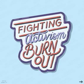 Fighting Activism Burn Out Slide 1