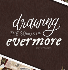 evermore Drawing Timelapse