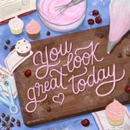 You Look Great Today Icing Illustration