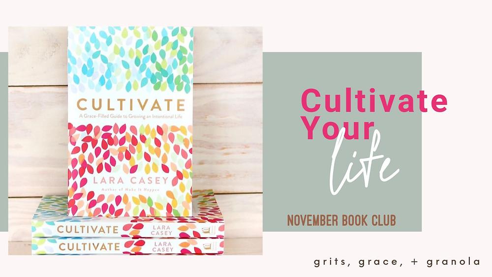 Cultivate, Lara Casey, cultivate book, cultivate what matters, virtual book club