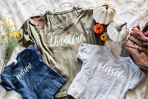 Thankful, Grateful, or Blessed T-Shirt, Sweatshirt, Pullover (Graphic only), Opt