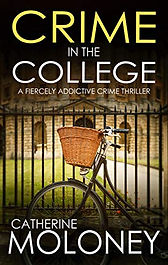 Crime In The College by Catherine Moloney