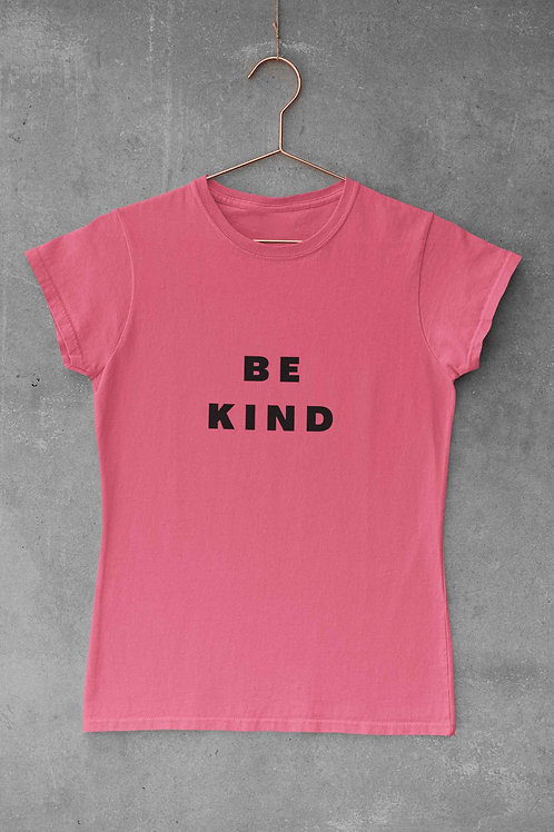 BE KIND -  Women's Round Neck T-Shirt
