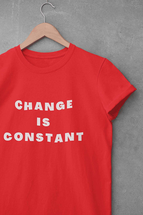 Change Is Constant - Round Neck T-Shirt