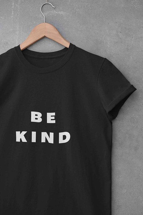 BE KIND - Round Neck T-Shirt